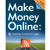 Make Money Online: Roadmap of a Dot Com Mogul by John Chow and Michael Kwan
